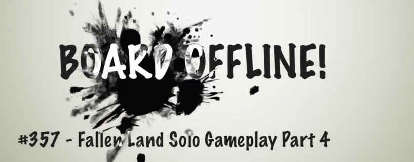 Board Online – Plays Through a Solo Fallen Land